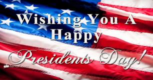 Wishing You a Happy Presidents Day
